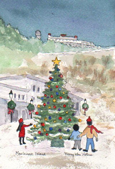 Sweet artist friend Mary Lou Peters used watercolor to create a merry scene around the Christmas tree on Main Street, with Fort Mackinac